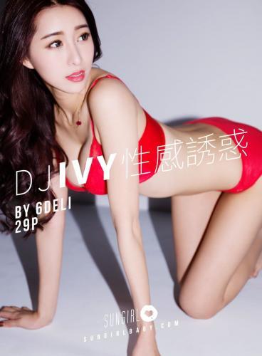 [SUNGIRL阳光宝贝] Vol.002 Dj Ivy